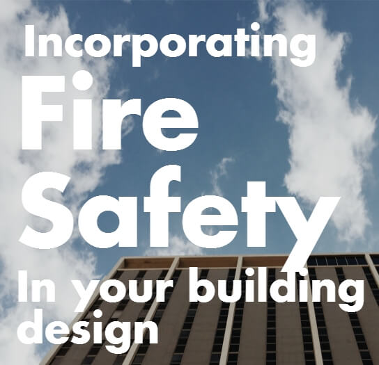 Why fire safety is key to your buildings sustainability strategy